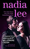 Romanced by Her Illicit Millionaire Crush (Seduced by the Billionaire Book 3.5)