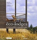 Eco-lodges : Les plus beaux hôtels écologiques de France