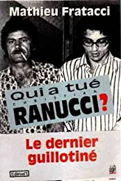 Qui a tué Christian Ranucci ?