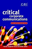 img - for Critical Corporate Communications: A Best Practice Blueprint (CBI Fast Track) book / textbook / text book