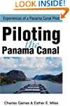 Piloting the Panama Canal: Experience...