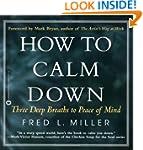 How to Calm Down: Three Deep Breaths...