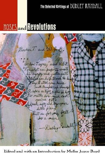 Roses and Revolutions: The Selected Writings of Dudley Randall (African American Life Series)