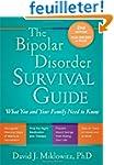 The Bipolar Disorder Survival Guide:...