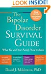 The Bipolar Disorder Survival Guide,...