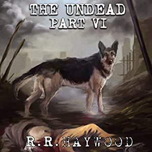 The Undead: Part 6 Audiobook