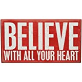 Primitives By Kathy Box Sign, 10 by 5.5-Inch, Believe