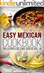 Easy Mexican Cookbook (The Effortless...