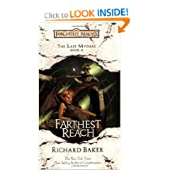 Farthest Reach: The Last Mythal, Book II by Richard Baker