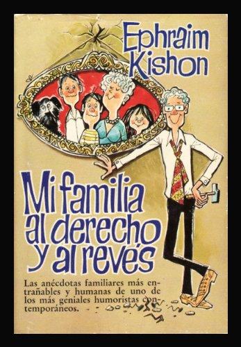 Mi Familia Al Derecho Y Al Revés