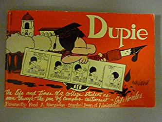 Dupie: The life and times of a college student as seen through the pen of campus cartoonist, Gil Morales