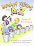 Bucket Filling From A to Z: Your Key...