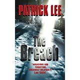 The Breach (Travis Chase series Book 1) ~ Patrick Lee