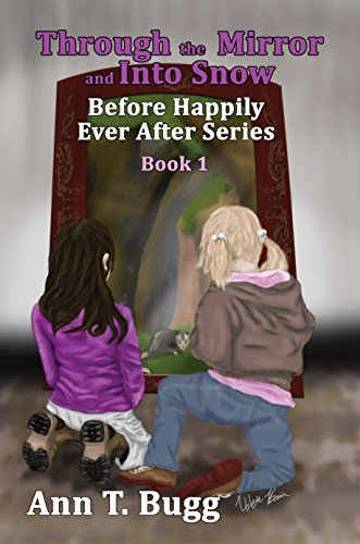 Through The Mirror And Into Snow by Ann T. Bugg ebook deal