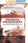 The Battle for Leyte Gulf: The Incred...