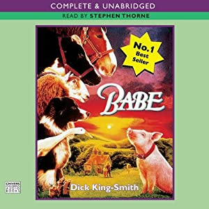 Babe, The Sheep-Pig | [Dick King-Smith]