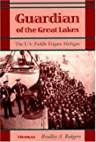 img - for Guardian of the Great Lakes: The U.S. Paddle Frigate Michigan book / textbook / text book