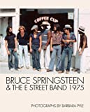 img - for Bruce Springsteen and the E Street Band 1975 book / textbook / text book