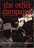 img - for The Other Campaign: la otra campa a (City Lights Open Media) (Spanish Edition) book / textbook / text book