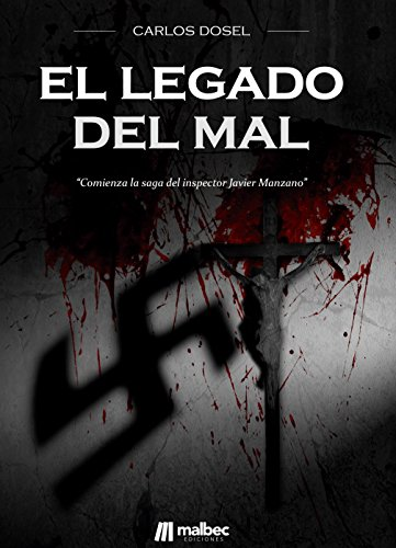 El legado del mal por Carlos Dosel