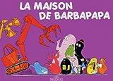 echange, troc Annette Tison, Talus Taylor - La Maison de Barbapapa