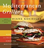 Mediterranean Grilling by Diane Kochilan book cover.