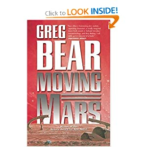 Moving Mars: A Novel by Greg Bear