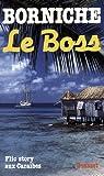 echange, troc Roger Borniche - Le boss