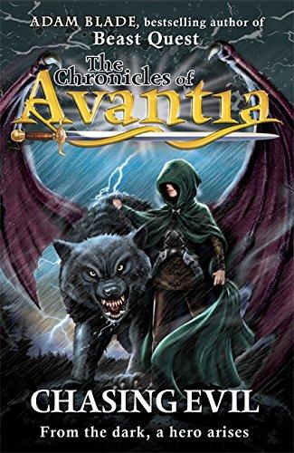 The Chronicles of Avantia: 2: Chasing Evil