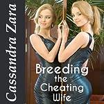 Breeding the Cheating Wife | Cassandra Zara