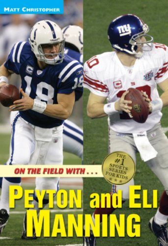 Online Reading For Free: On the Field with...Peyton and ...
