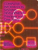 Principles & Case Study of Computer Information Systems Development: DPMA-EF CIS Cirriculum [Hetzel Adams]