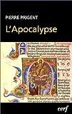 echange, troc Pierre Prigent, Bible. N. T. Apocalypse. Français. 1998 - L'Apocalypse