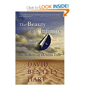 The Beauty Of The Infinite: The Aesthetics Of Christian Truth