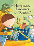 img - for Harry and the Dinosaurs Say