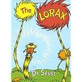 The Lorax (Classic Seuss) ~ Dr. Seuss