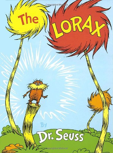 The Lorax by Dr.Seuss