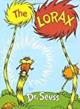The Lorax (Classic Seuss) by Dr. Seuss