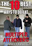 The 10 Best Ways To Defeat Multiple A...