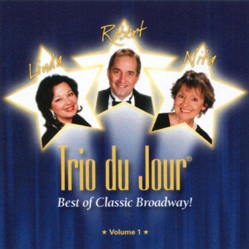 Best of Classic Broadway! Volume 1