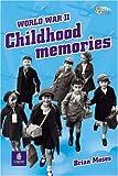 Brian Moses World War II Childhood Memories (Pelican Hi Lo Readers)
