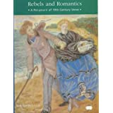 Rebels and Romantics: A Pot Pourri of 19th Century Verse (Victorian)by Peter Joyce