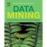 Data Mining: Practical Machine Learning Tools and Techniques (The Morgan Kaufmann Series in Data Management Systems)by I. H. Witten
