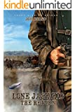 Lone Jack Kid: The Return: A Western Adventure (Western Fiction, by Joe Corso Book 2) (The Lone Jack Kid)