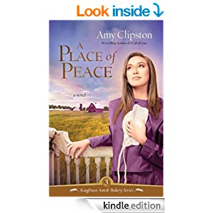 A Place of Peace: A Novel (Kauffman Amish Bakery Series Book 3)