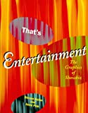 img - for That's Entertainment: The Graphics of Showbiz book / textbook / text book