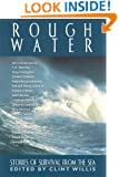 Rough Water: Stories of Survival from the Sea (Adrenaline)