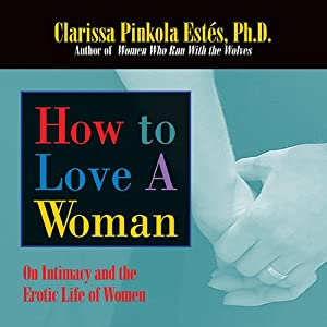 How to Love a Woman Audiobook