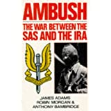 Ambush: The War Between the S.A.S. and the I.R.A.by Anthony Bainbridge