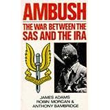 Ambush: The War Between the S.A.S. and the I.R.A.by Anthony Bainbridge
